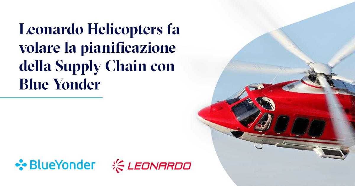 Leonardo Helicopters si affida a Blue Yonder per trasformare la pianificazione della supply chain