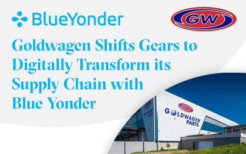 Goldwagen Shifts Gears to Digitally Transform its Supply Chain with Blue Yonder