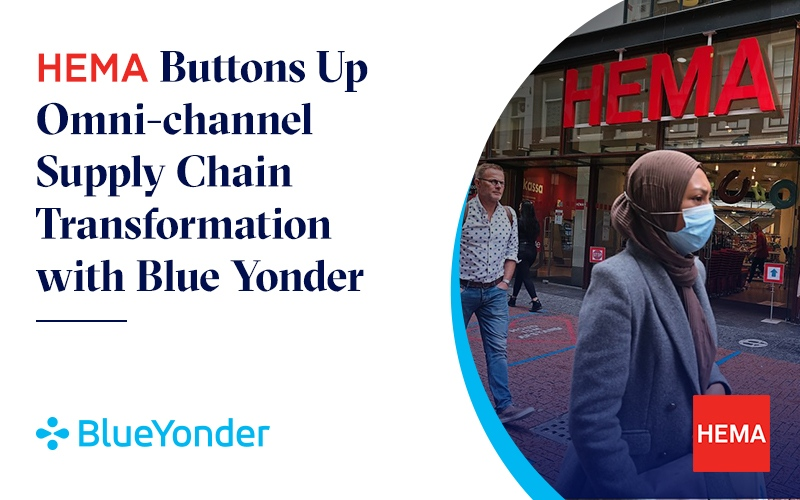HEMA Buttons Up Omni-channel Supply Chain Transformation with Blue Yonder