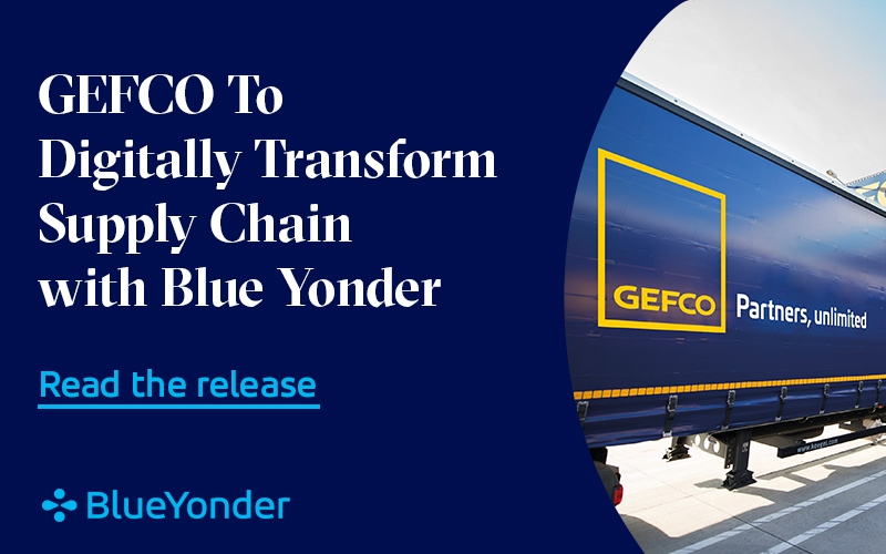 GEFCO To Digitally Transform Supply Chain with Blue Yonder