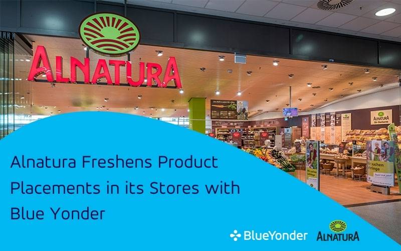 Alnatura Freshens Product Placements in Its Stores with Blue Yonder