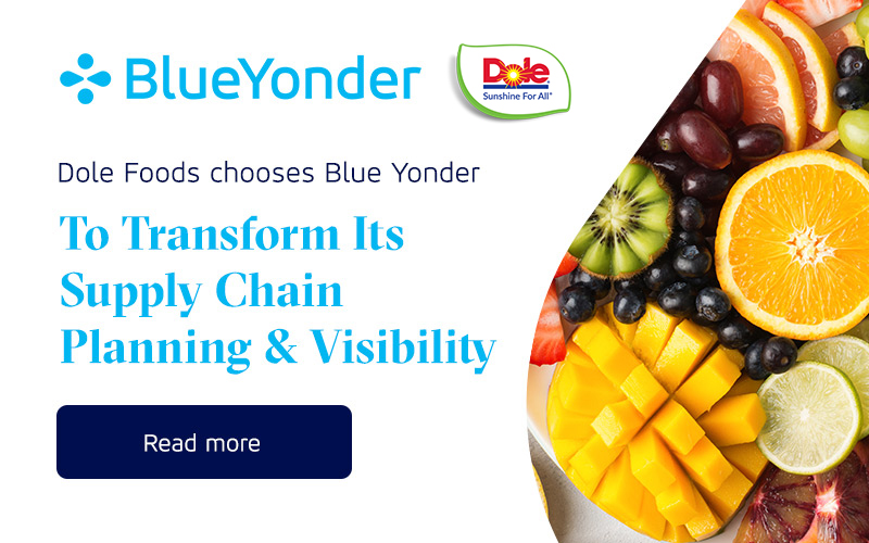 Dole Food & Beverages Group to Digitally Transform Its Supply Chain Planning and Visibility with Blue Yonder