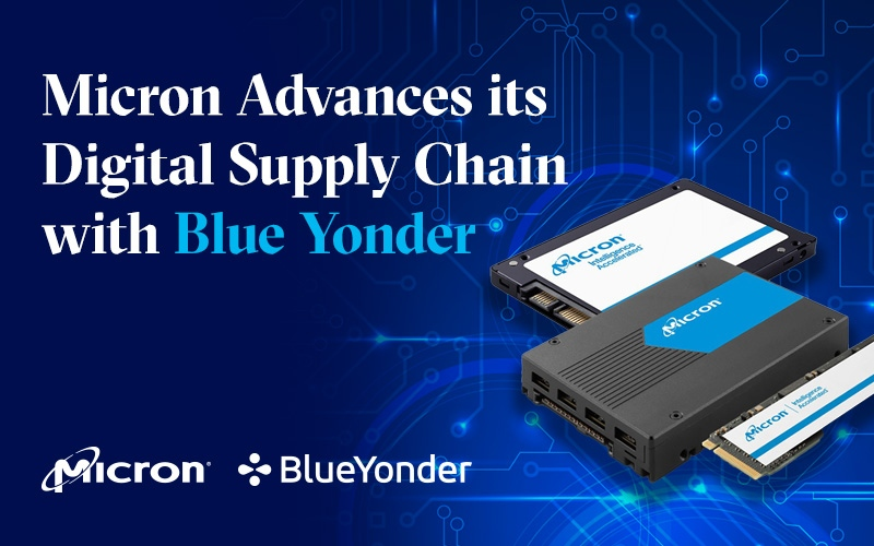 Micron Advances its Digital Supply Chain with Blue Yonder